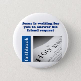 Jesus Friend Request 2 Inch Round Button