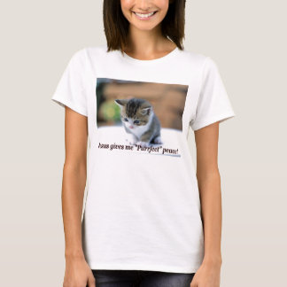 Jesus Gives me Purrfect Peace (with Kitty) T-Shirt