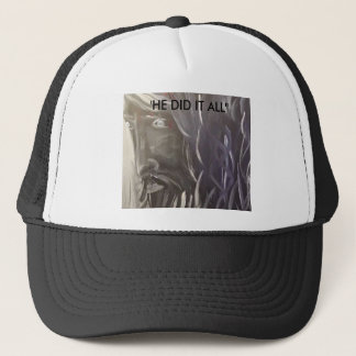 """Jesus"" He did it all Trucker Hat"