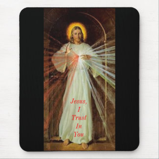 Jesus, I Trust In You Mouse Pad