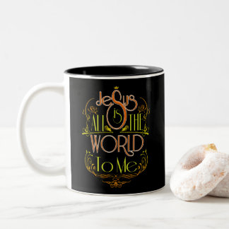 Jesus Is All - Christian Gospel Sayings Coffee Cup