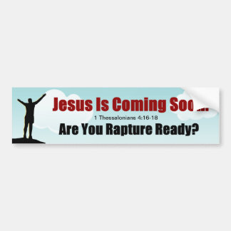 Jesus Is Coming Are You Ready Bumper Sticker