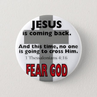 Jesus Is Coming Back 2 Inch Round Button