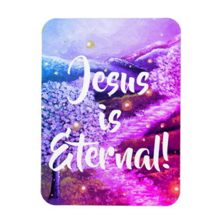 Jesus is Eternal | Christian Faith - Purple Magnet