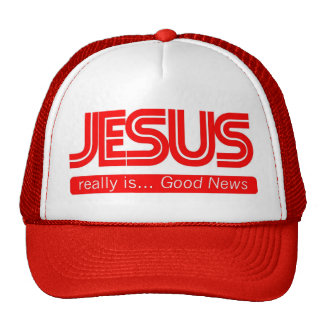 Jesus Is Good News Trucker Hat