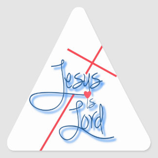Jesus is Lord. Triangle Sticker