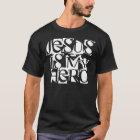 Jesus is my Hero black T-shirt