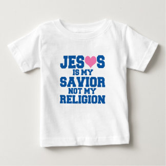 Jesus Is My Savior Not My Religion Gift Baby T-Shirt