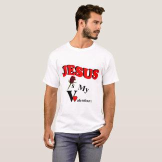 JESUS IS MY VALENTINE T-Shirt