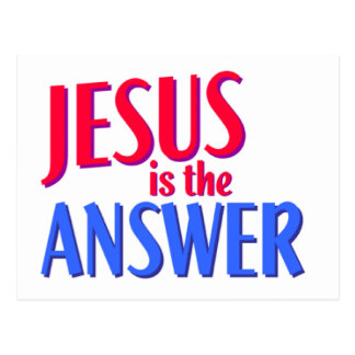 Jesus is the answer Christian gift design Postcard