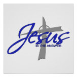 Jesus is the Answer Poster