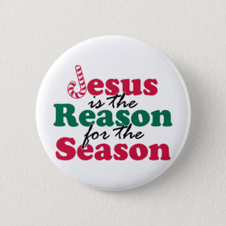 Jesus is the Reason 2 Inch Round Button