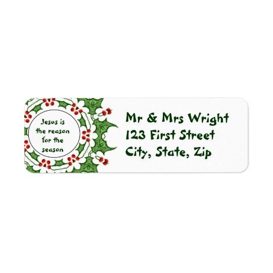 Jesus is the reason for the season Holly Design Return Address Label