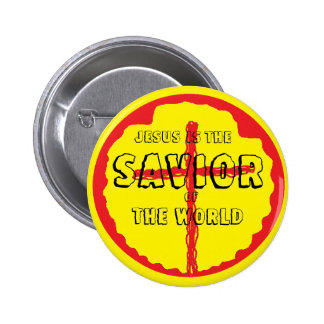 Jesus is The Savior of The World 2 Inch Round Button