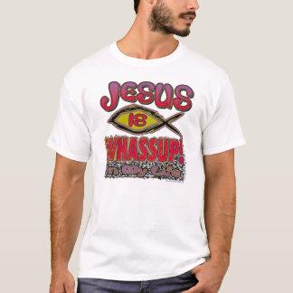jesus is wassup T-Shirt