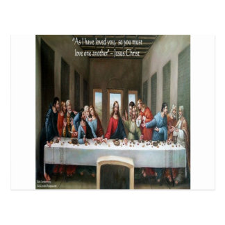 "Jesus @ Last Supper ""Love One Another"" Quote Postcard"