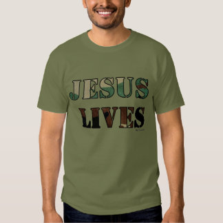 Jesus Lives - Army/Fatigue Green T-shirts