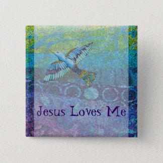 Jesus Love Me 2 Inch Square Button