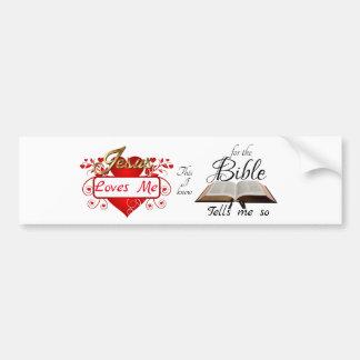 Jesus Loves Me, This I know ... Bumper Sticker