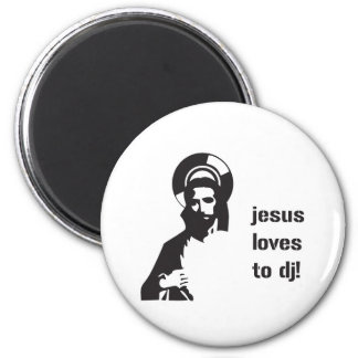 Jesus Loves To DJ Magnet