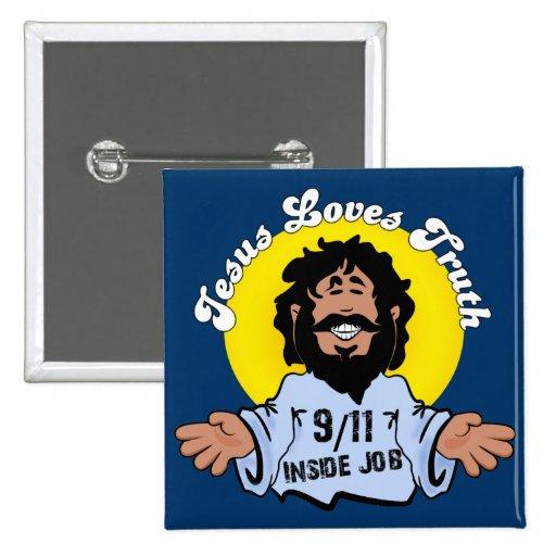 Jesus loves truth 9-11 inside job on blue pin