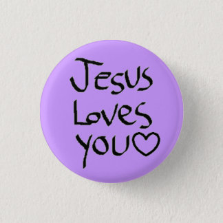 Jesus Loves You 1 Inch Round Button