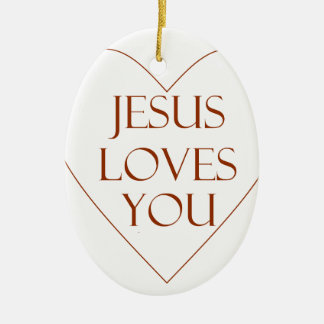 Jesus Loves You Ceramic Oval Ornament
