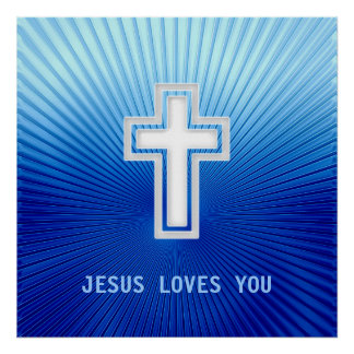 JESUS LOVES YOU  - Christian Poster