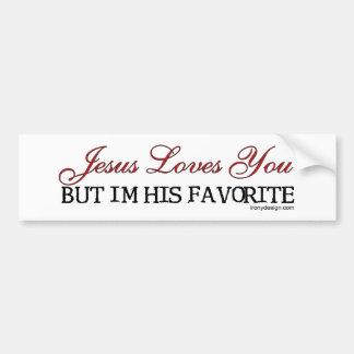 Jesus Loves You Favorite Bumper Stickers