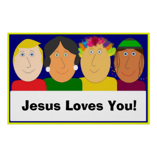 Jesus Loves You! Poster