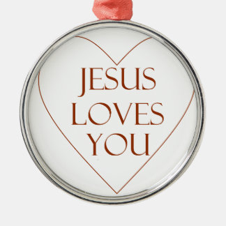 Jesus Loves You Silver-Colored Round Ornament