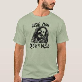 Jesus Mon Raisin Da Dread T-Shirt