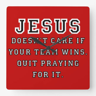 Jesus: Not a Sports Fan Black-White Square Wall Clock