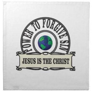 Jesus power forgive sin in world napkin
