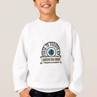 Jesus power forgive sin in world sweatshirt