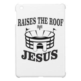 Jesus raises the roof yeah cover for the iPad mini