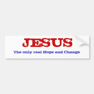 JESUS  real Hope and Change Car Bumper Sticker