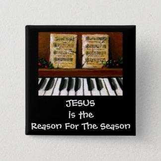 JESUS REASON FOR SEASON: PIANO: ART 2 INCH SQUARE BUTTON