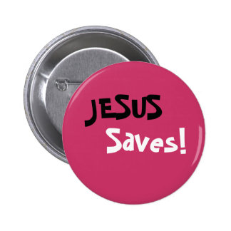 Jesus Saves! 2 Inch Round Button