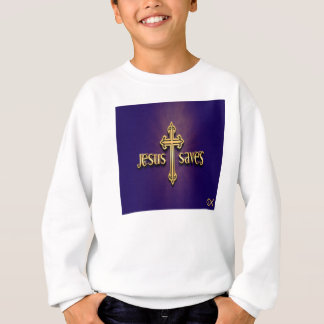 Jesus Saves 4 Sweatshirt