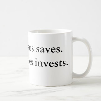 Jesus saves.Moses invests. Coffee Mug