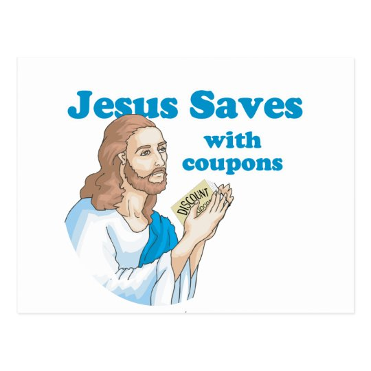 Jesus saves with coupons postcard