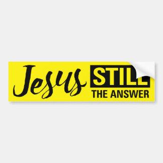 """""""Jesus Still The Answer"""" Bumper Sticker"""