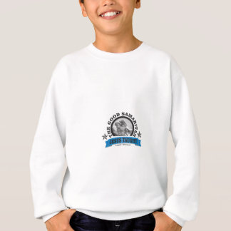 Jesus taught good samaritan sweatshirt