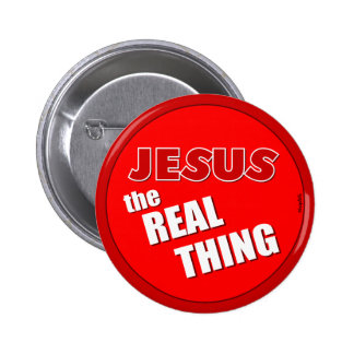Jesus: the Real Thing 2 Inch Round Button