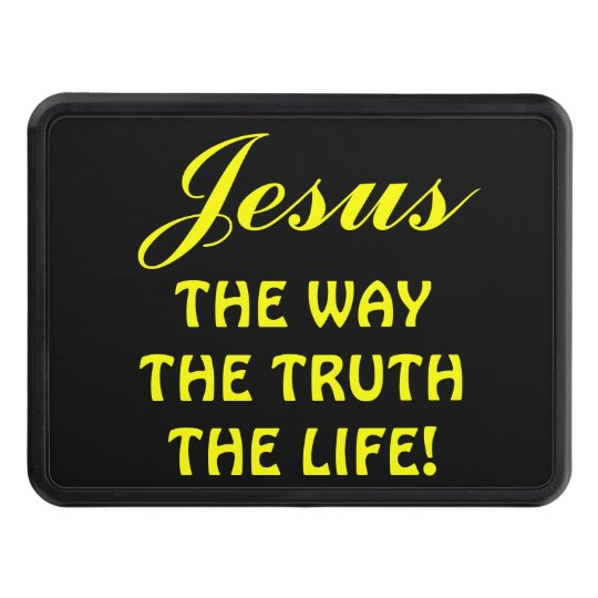 Jesus The Way Truth Life Trailer Hitch Cover