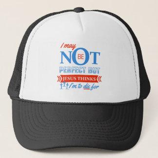 Jesus thinks I'm to die for Trucker Hat