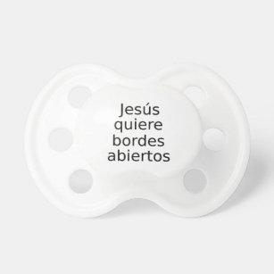 Jesus Wants Open Borders In Spanish Pacifier