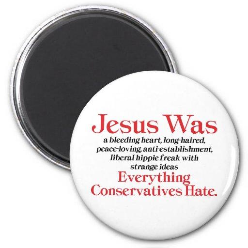 Jesus Was A Bleeding Heart Refrigerator Magnets