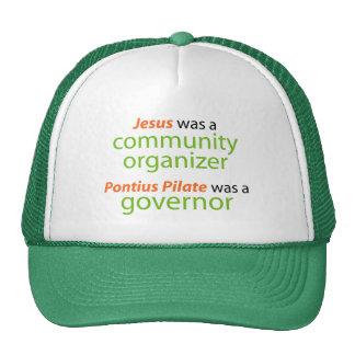 Jesus was a community organizer trucker hat